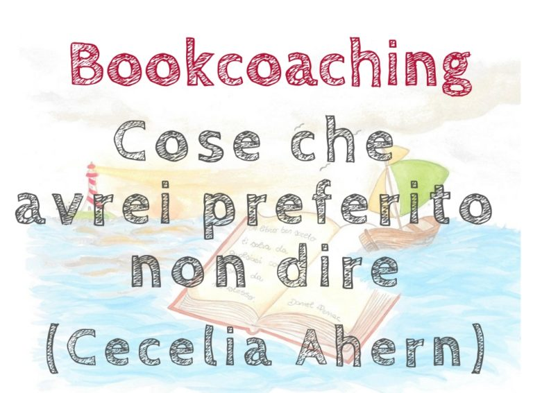 Bookcoaching: Cose che avrei preferito non dire (The Time of my Life)