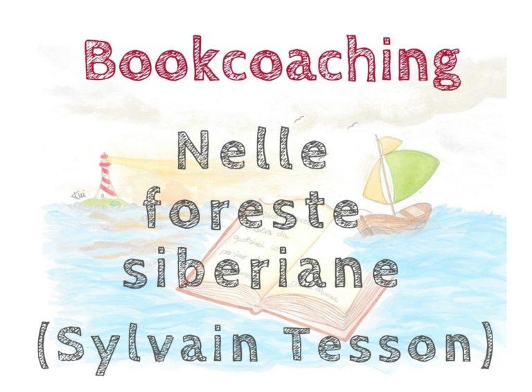 """Bookcoaching: """"Nelle foreste siberiane"""" di Sylvain Tesson"""
